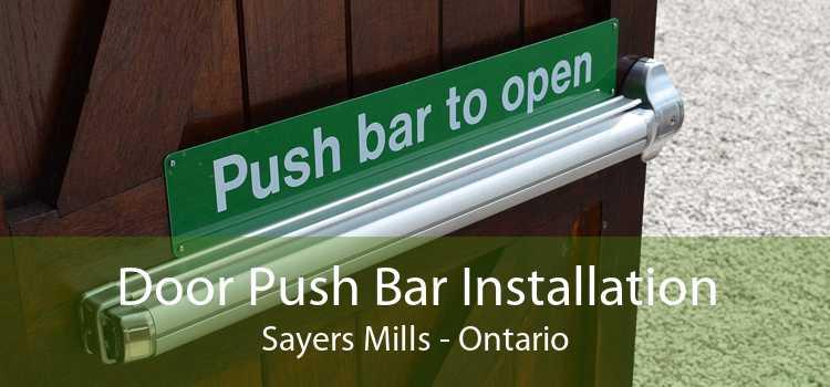 Door Push Bar Installation Sayers Mills - Ontario