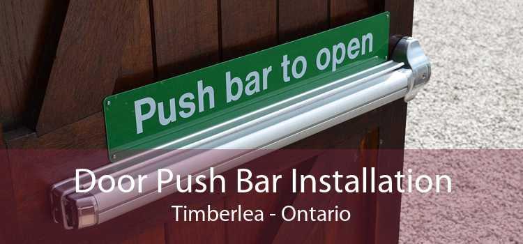 Door Push Bar Installation Timberlea - Ontario