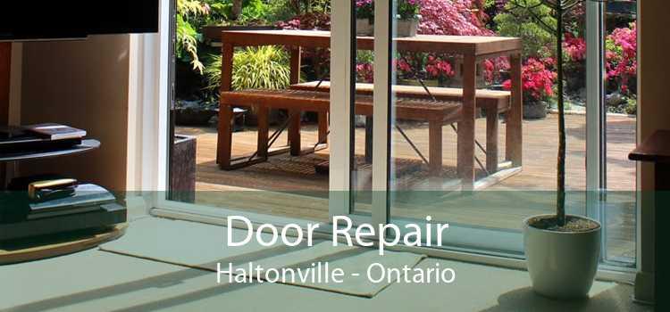 Door Repair Haltonville - Ontario