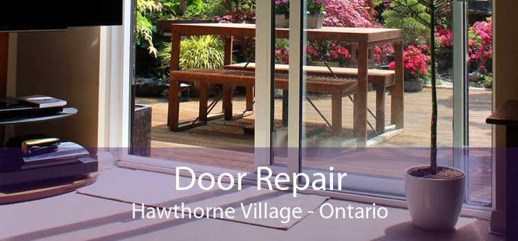 Door Repair Hawthorne Village - Ontario
