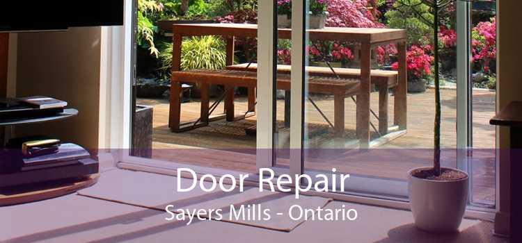 Door Repair Sayers Mills - Ontario