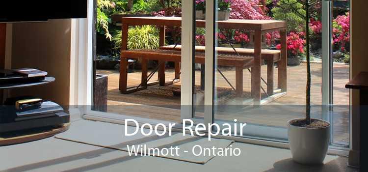 Door Repair Wilmott - Ontario