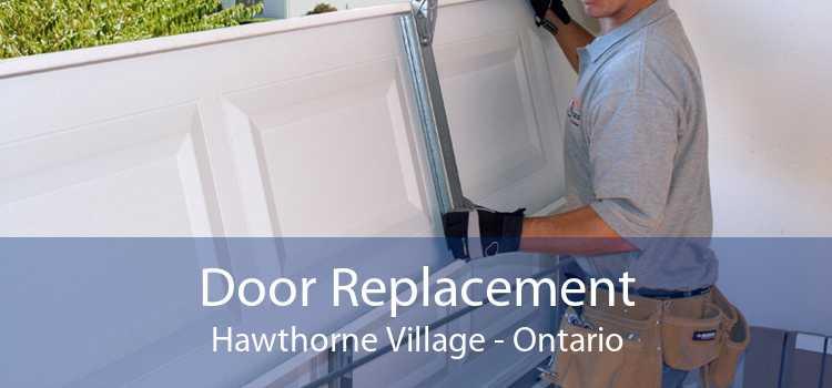Door Replacement Hawthorne Village - Ontario