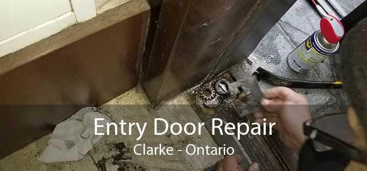 Entry Door Repair Clarke - Ontario
