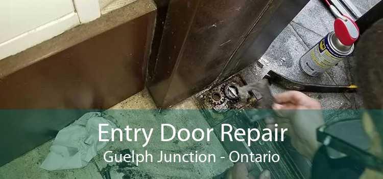 Entry Door Repair Guelph Junction - Ontario