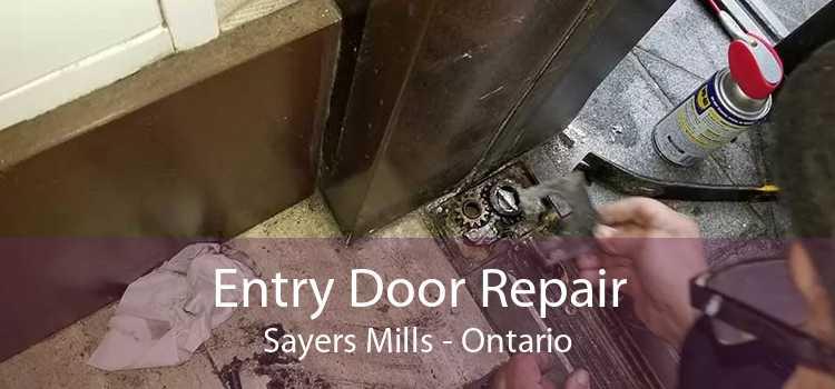 Entry Door Repair Sayers Mills - Ontario