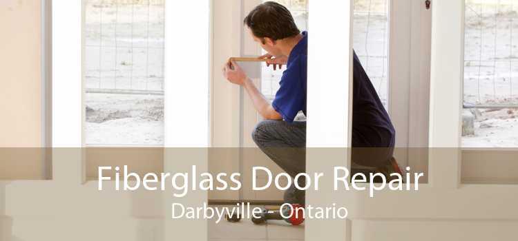 Fiberglass Door Repair Darbyville - Ontario