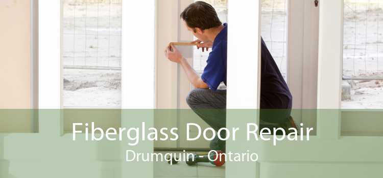 Fiberglass Door Repair Drumquin - Ontario