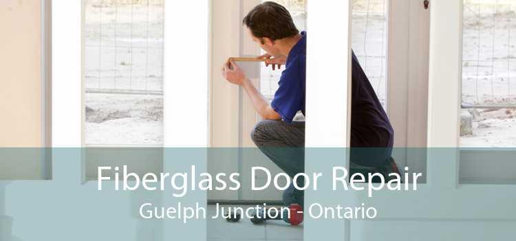 Fiberglass Door Repair Guelph Junction - Ontario