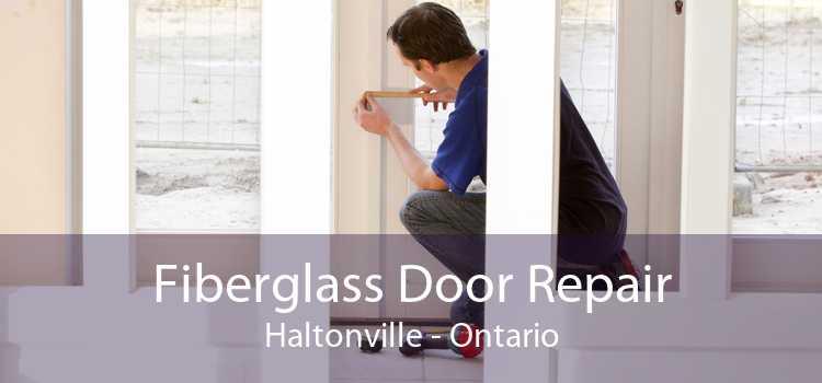 Fiberglass Door Repair Haltonville - Ontario