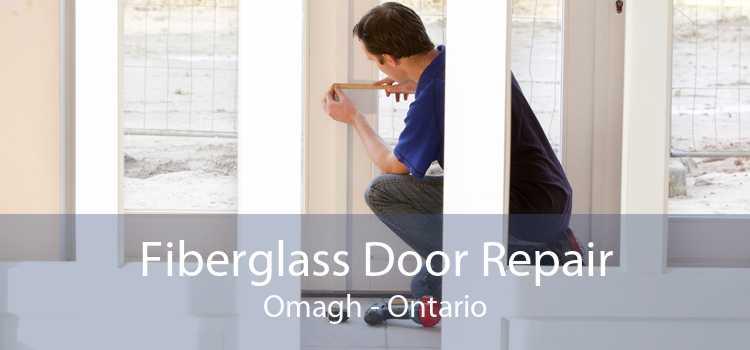 Fiberglass Door Repair Omagh - Ontario