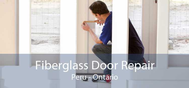 Fiberglass Door Repair Peru - Ontario