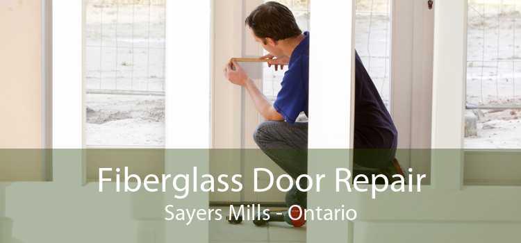 Fiberglass Door Repair Sayers Mills - Ontario