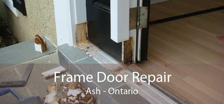 Frame Door Repair Ash - Ontario