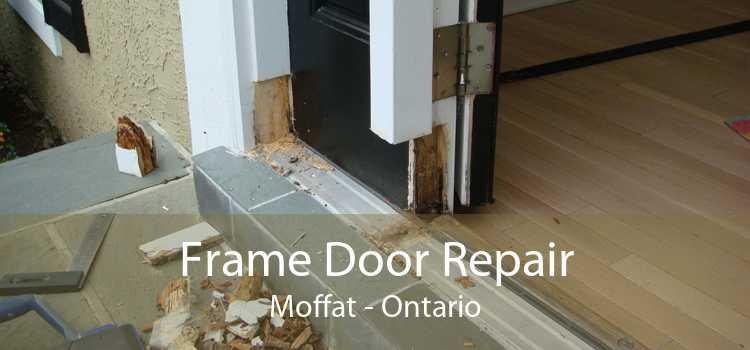 Frame Door Repair Moffat - Ontario