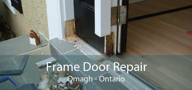 Frame Door Repair Omagh - Ontario