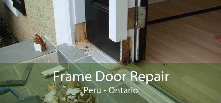 Frame Door Repair Peru - Ontario