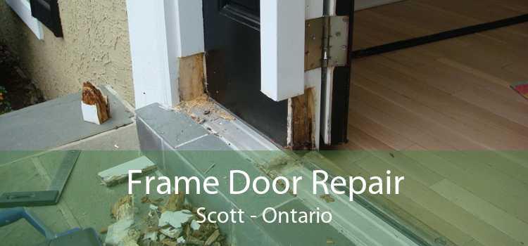 Frame Door Repair Scott - Ontario