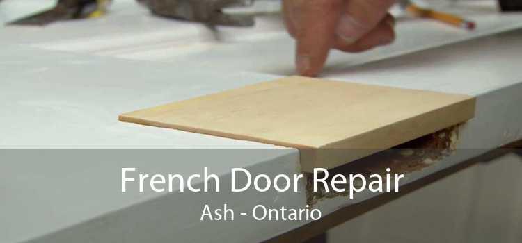 French Door Repair Ash - Ontario