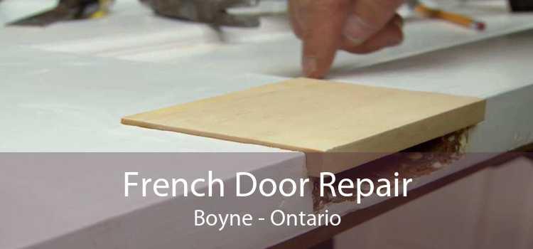 French Door Repair Boyne - Ontario