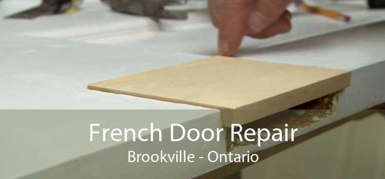 French Door Repair Brookville - Ontario