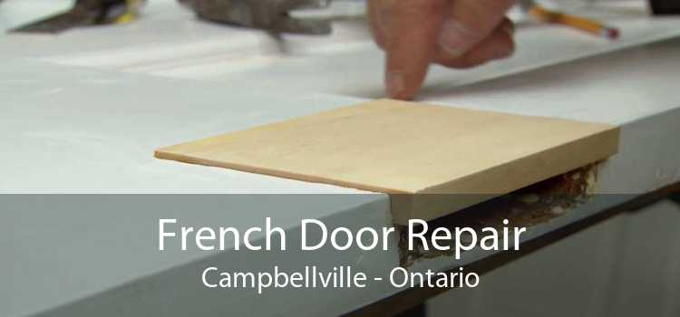 French Door Repair Campbellville - Ontario