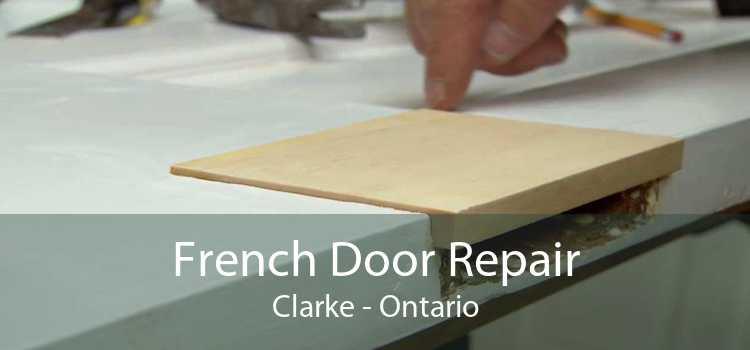 French Door Repair Clarke - Ontario