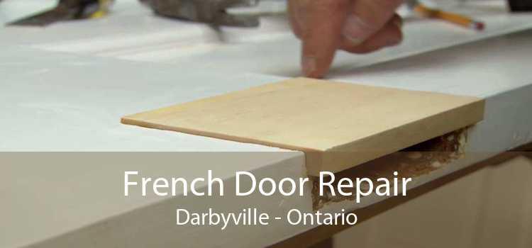 French Door Repair Darbyville - Ontario