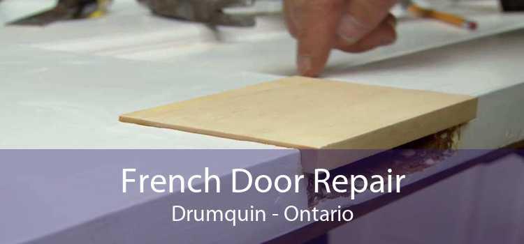 French Door Repair Drumquin - Ontario