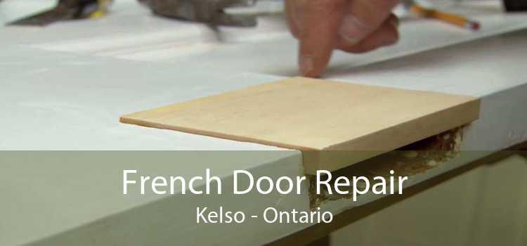 French Door Repair Kelso - Ontario