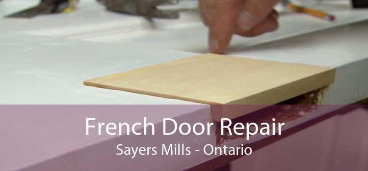 French Door Repair Sayers Mills - Ontario