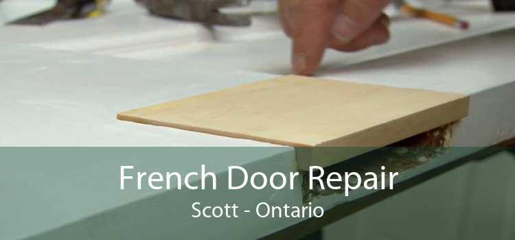 French Door Repair Scott - Ontario