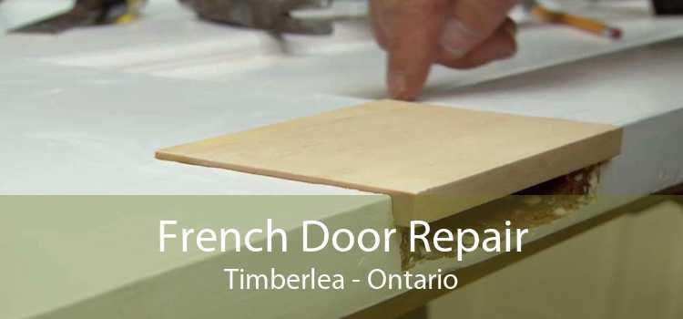 French Door Repair Timberlea - Ontario