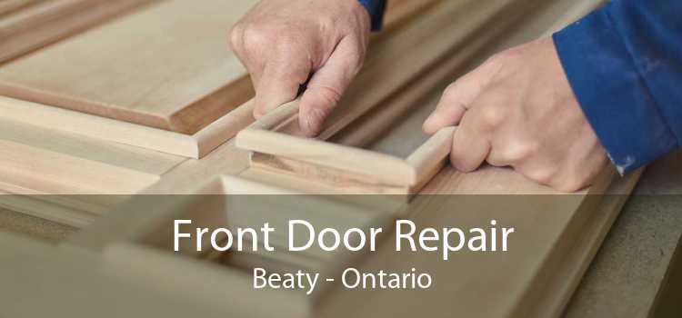 Front Door Repair Beaty - Ontario