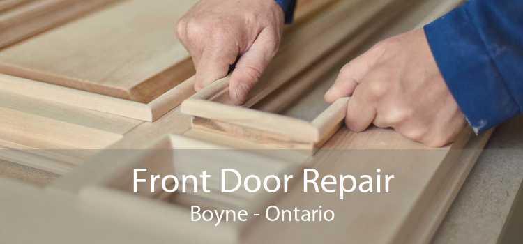 Front Door Repair Boyne - Ontario
