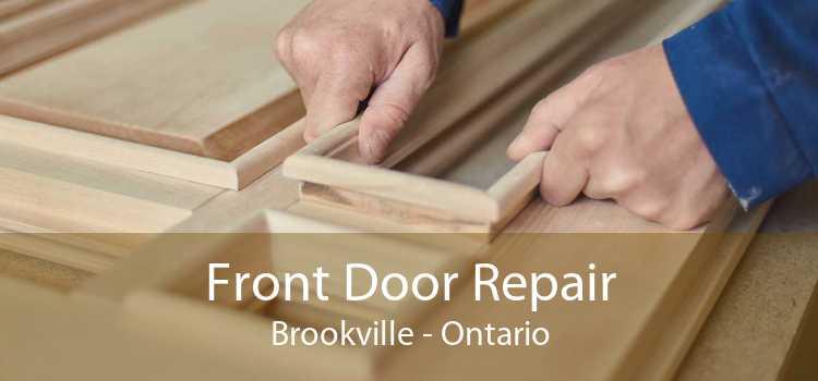 Front Door Repair Brookville - Ontario