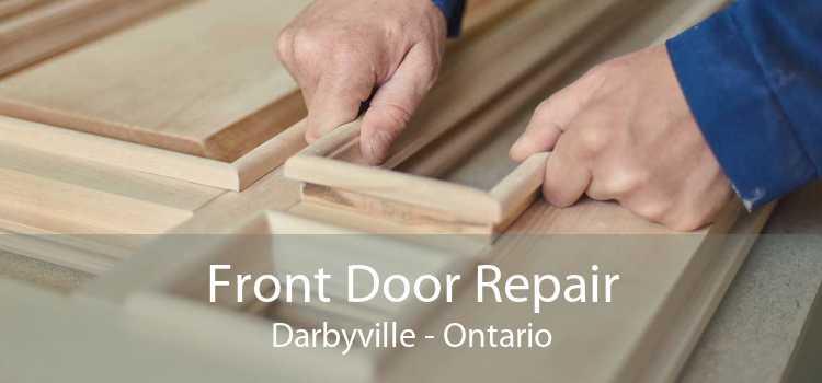 Front Door Repair Darbyville - Ontario