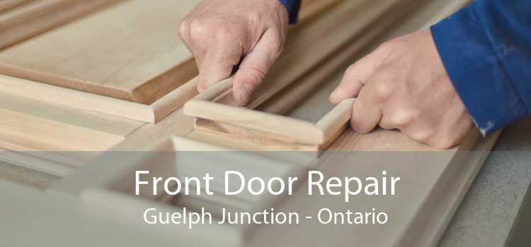 Front Door Repair Guelph Junction - Ontario