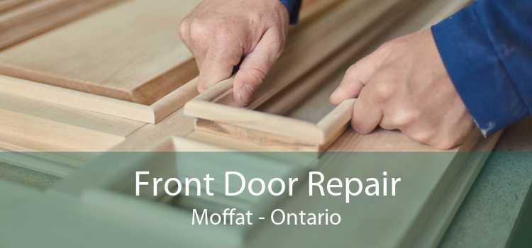 Front Door Repair Moffat - Ontario