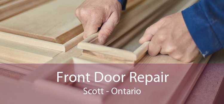 Front Door Repair Scott - Ontario