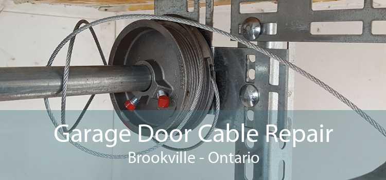 Garage Door Cable Repair Brookville - Ontario