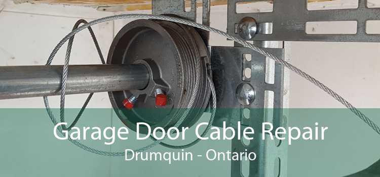 Garage Door Cable Repair Drumquin - Ontario