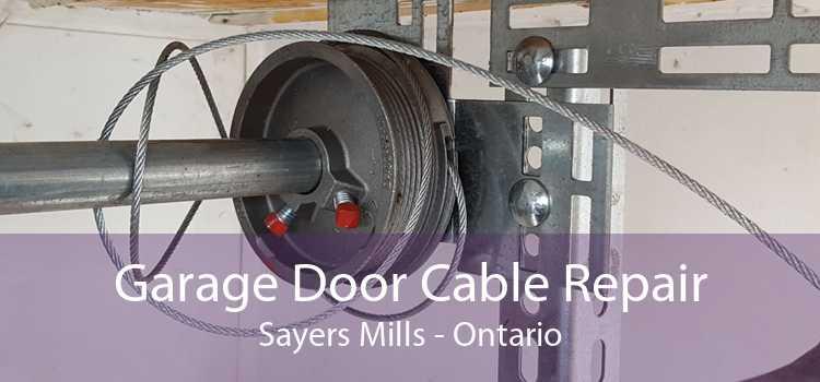 Garage Door Cable Repair Sayers Mills - Ontario