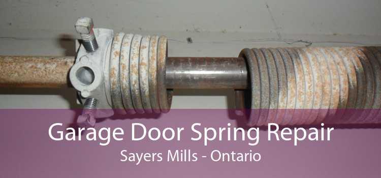 Garage Door Spring Repair Sayers Mills - Ontario