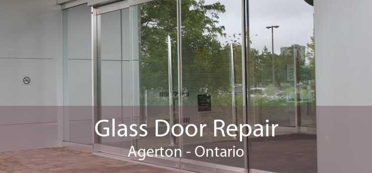 Glass Door Repair Agerton - Ontario