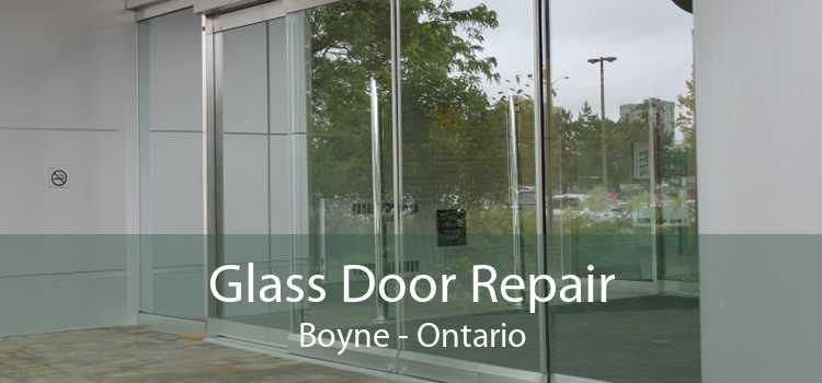 Glass Door Repair Boyne - Ontario