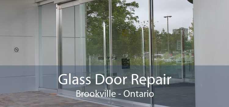 Glass Door Repair Brookville - Ontario