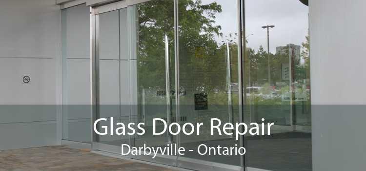 Glass Door Repair Darbyville - Ontario