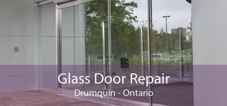 Glass Door Repair Drumquin - Ontario
