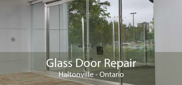 Glass Door Repair Haltonville - Ontario